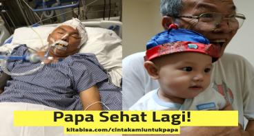 Berjuang bersama Papa agar sehat kembali