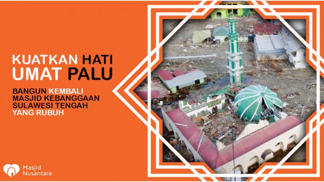 Bangun Masjid Rusak di Palu karena Gempa & Tsunami