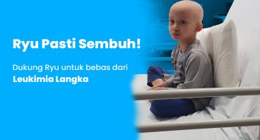 Bantu Ryu Sembuh Dari Leukemia Langka
