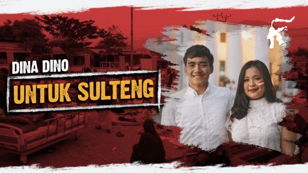 Dina Dino Untuk Donggala dan Tsunami Sulteng