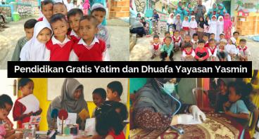 Pendidikan Gratis Yatim dan Dhuafa Yayasan Yasmin