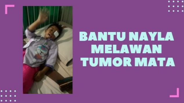 Perjuangan Nayla Melawan Retinoblastoma