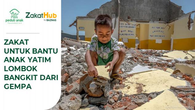 Zakat untuk Bantu Anak Yatim Lombok Bangkit