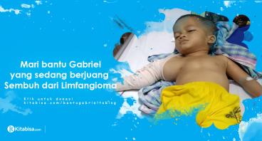 Bantu Gabriel Sembuh dari Limfangioma