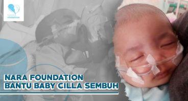Nara Foundation Bantu Baby Cilla Sembuh