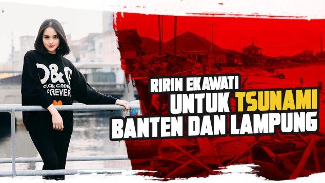 Ririn Untuk Tsunami Banten dan Lampung