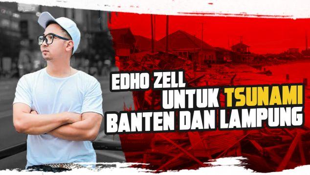 Edho Zell Untuk Banten dan Lampung