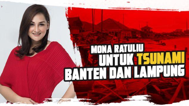 Mona Ratuliu Untuk Tsunami Banten dan Lampung
