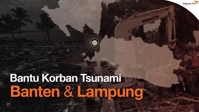 DARURAT! Bantu Korban Tsunami Banten dan Lampung