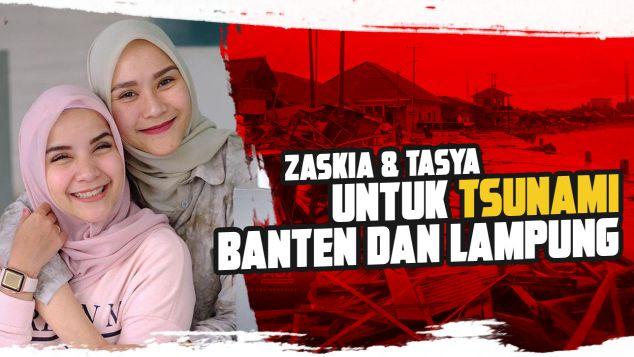 Zaskia dan Tasya Untuk Tsunami Banten dan Lampung