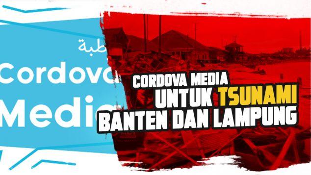 Cordova Media untuk Tsunami Banten dan Lampung