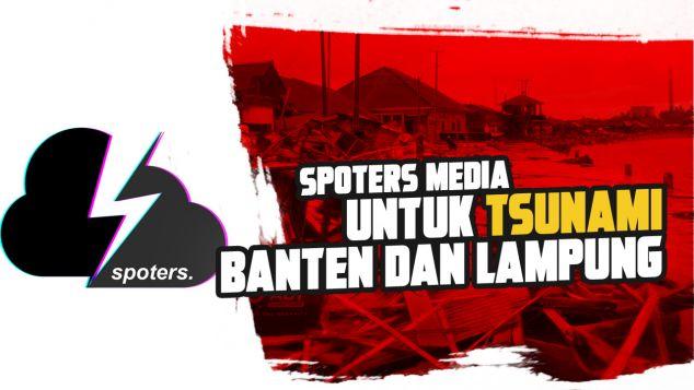 Spoters Untuk Tsunami Banten dan Lampung