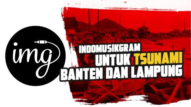 Indomusikgram Untuk Tsunami Banten dan Lampung