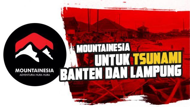 Mountainesia Untuk Tsunami Banten dan Lampung