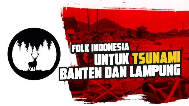 Folk Indonesia Untuk Tsunami Banten dan Lampung