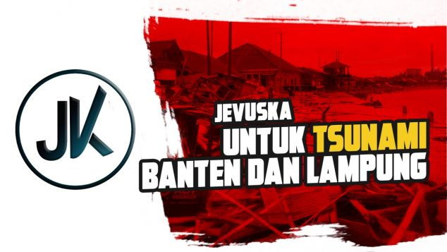 Jevuska Untuk Tsunami Banten dan Lampung