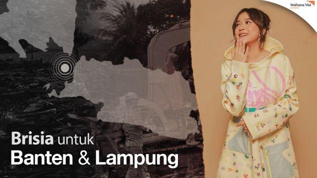 Bersama Brisia Bantu Banten dan Lampung