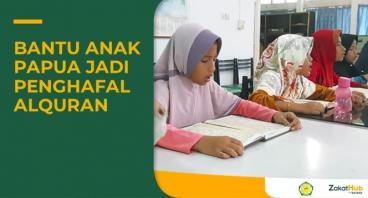 Zakat untuk Sekolah Tahfidz Papua