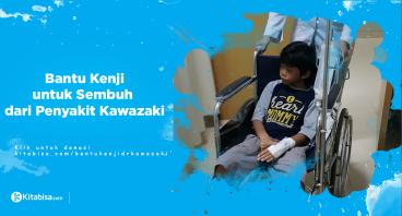 Bantu Kenji Sembuh dari Penyakit Kawazaki